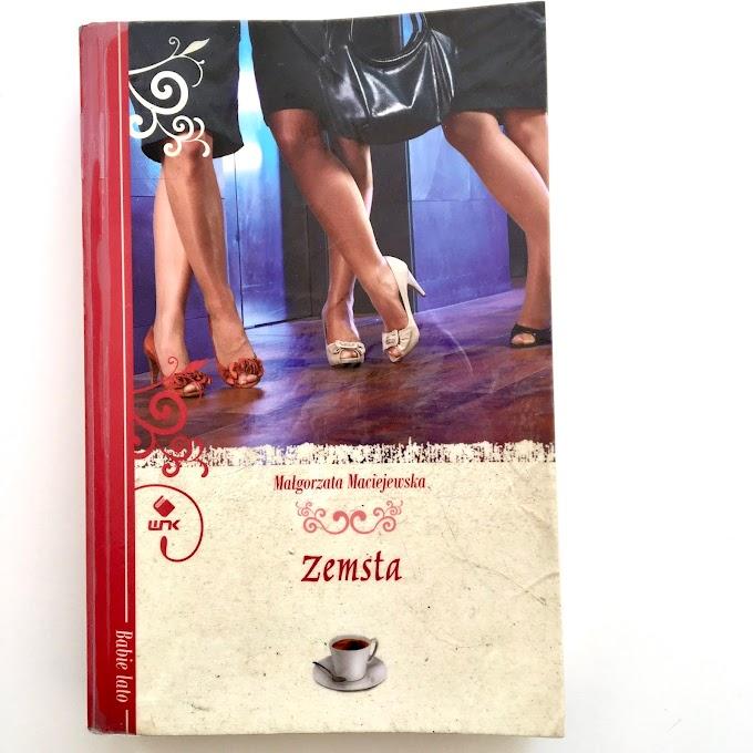 'Zemsta' Małgorzaty Maciejewskiej - recenzja