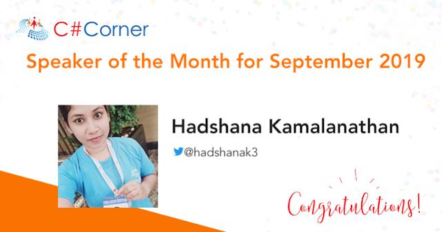 Speaker of the Month for September 2019 in Csharp Corner