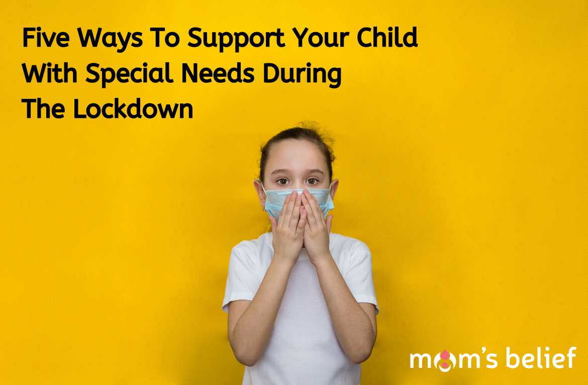 Five Ways To Support Your Child With Special Needs During The Lockdown