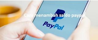 Cara Menyetor di PayPal untuk menambah saldo paypal