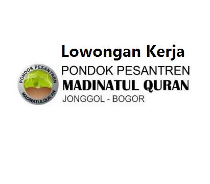 Lowongan Pondok Pesantren Madinatul Quran
