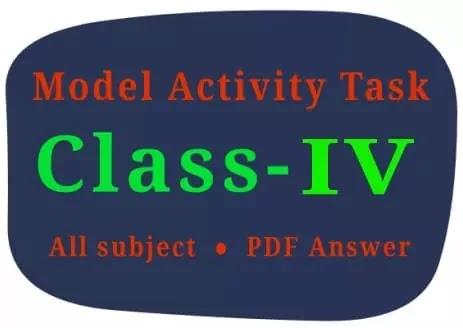 Model activity task class 4 pdf all subject - মডেল অ্যাক্টিভিটি টাস্ক, চতুর্থ শ্রেণী (2021)