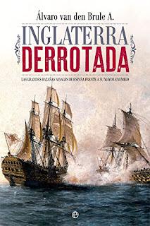 """""""INGLATERRA DERROTADA"""". Reseña del libro de Álvaro van den Brule"""