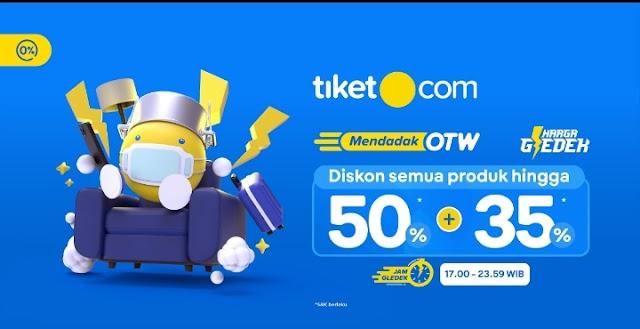 Pesta Bonus Dadakan,  tiket.com Gelar 'Mendadak OTW' dengan Harga Gledek 50% + 35%