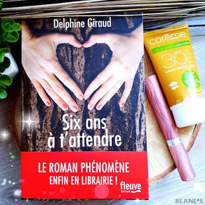 Livre : Six ans à t'attendre - Delphine Giraud