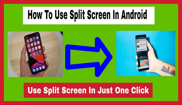 How to Use Split Screen in Android