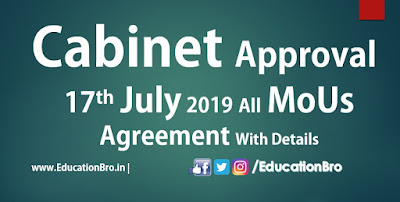 Cabinet Approval 17th July 2019 All MoU and Agreements with Details
