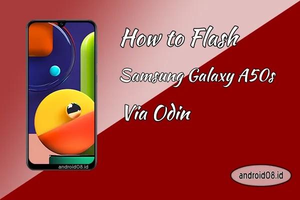 Flashing Samsung Galaxy A50s