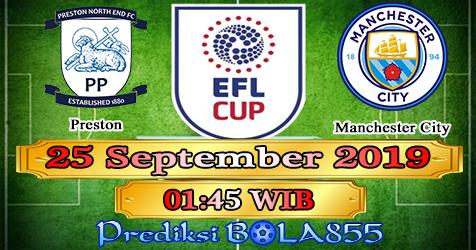 Prediksi Bola855 Preston vs Manchester City 25 September 2019