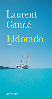 http://perfect-readings.blogspot.fr/2015/03/eldorado-laurent-gaude-avis-bac-francais.html
