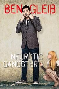 Watch Ben Gleib: Neurotic Gangster Online Free in HD