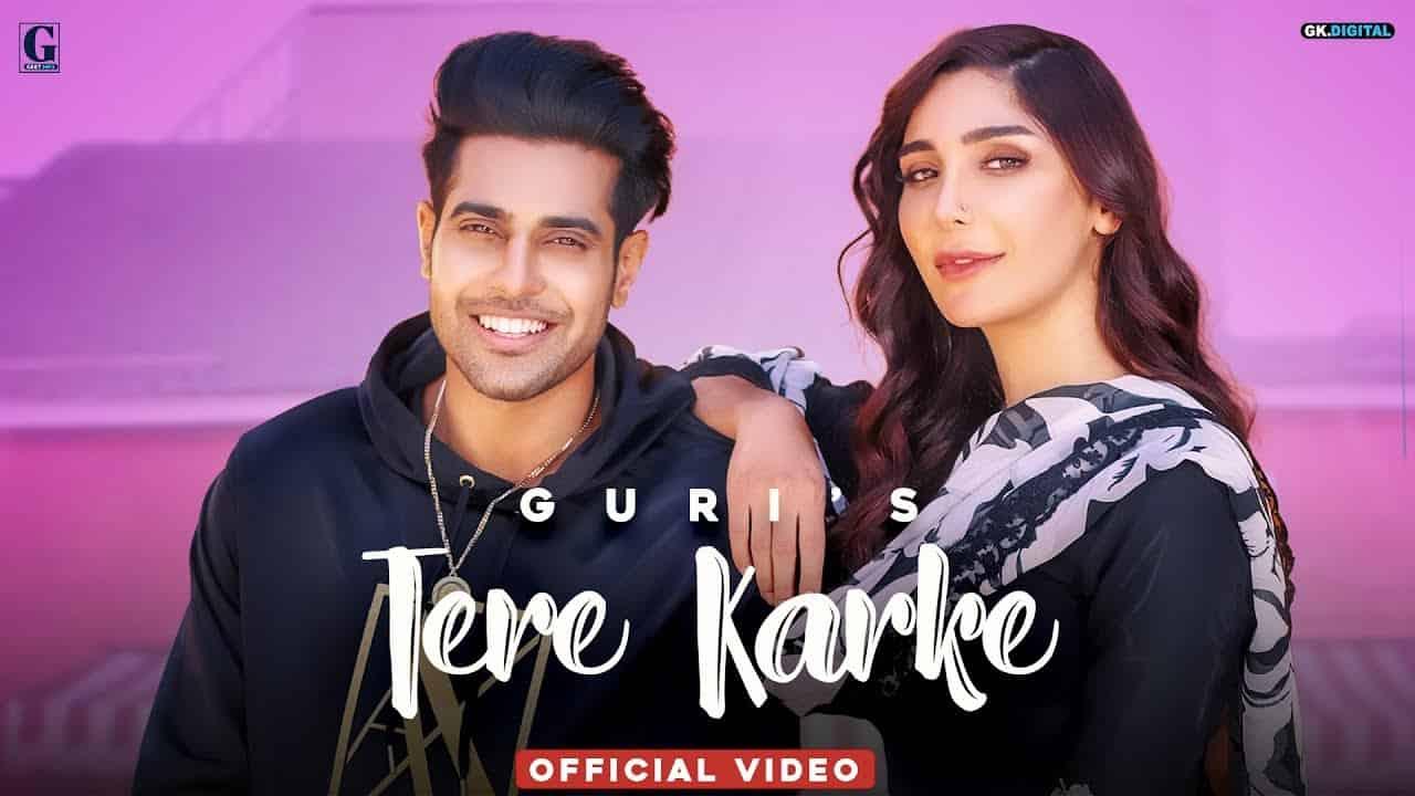 तेरे करके Tere Karke Lyrics in Hindi - Guri, Swalina