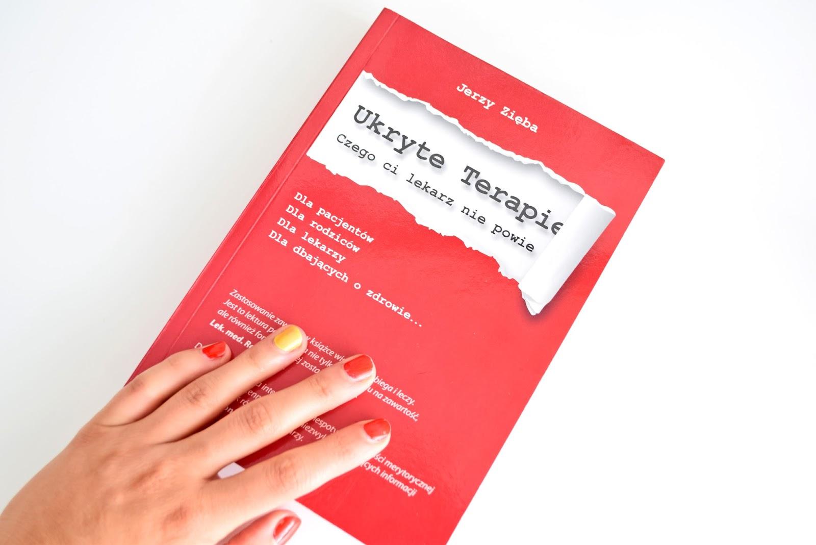 """Książka """"Ukryte Terapie"""" autorstwa Jerzego Zięby"""