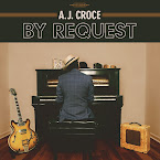 A.J. CROCE - By the request (Álbum)