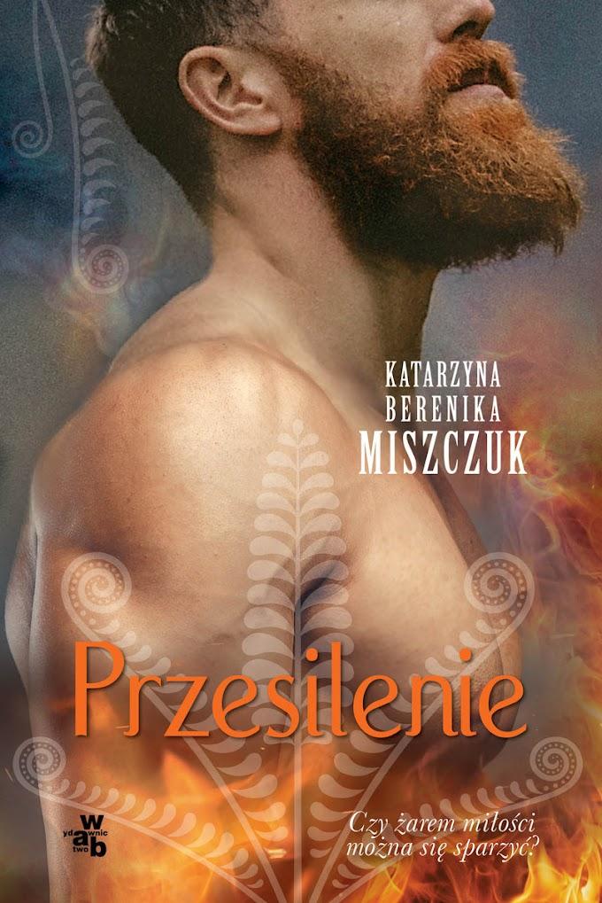 """""""Przesilenie"""" - Katarzyna Berenika Miszczuk"""
