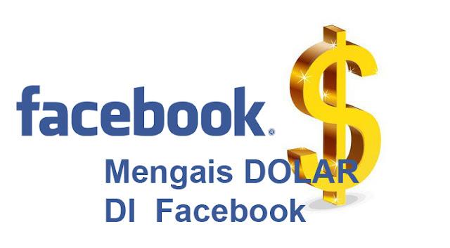 Berburu Dolar Lewat Facebook Tren Baru Yang Menjanjikan