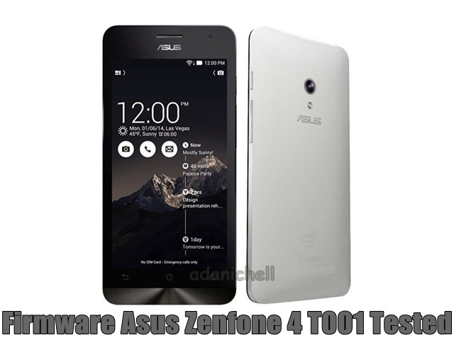 Firmware Asus Zenfone 4 T001 Tested