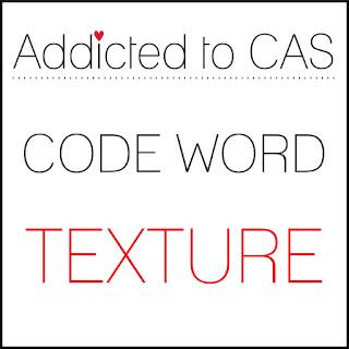 http://addictedtocas.blogspot.com/2020/03/challenge-181-texture.html