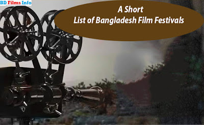 A Short List of Bangladesh Film Festivals_BD Films Info   There are many famous, national and international film festivals organized by Bangladeshi renowned film festivals. A short list of the names of the film festivals arranged in different cities and divisions in  Bangladesh are enlisted here.      1. Dhaka International Film Festival   2. Our Shorts Their Shorts Screening  3. International Animation and Cartoon Festival  4. Ranesh Dasgupta Film Society  5. International Children's Film Festival Bangladesh  6. Sylhet Film Festival  7. Sylhet Agricultural University Film Society – SAUFS  8. Human Rights Short Film Festival  9. International Inter University Short Film Festival  10. International Short and Independent Film Festival, Dhaka  11. Chittagong SHORT Film Festival  12. Jagannath University Film Society    13. Dhaka International Mobile Film Festival – DIMFF  14. Daffodil International University Film Society - DIUFS-PC  15. Humayun Ahmed Utshob  16. International Inter University Short Film Festival  17.  Global Youth Film Festival Bangladesh  18. Bangladesh Short and Documentary Film Festival  19. Dheki International Motion Picture Festival  20. Swadeshi Film Society- SFS  21. International Festival of Docufilms on Liberation and Human Rights  22. North Bengal International Film Festival  23. Rajshahi International Film Festival  24. TFP Film Festival, Dhaka University  25.