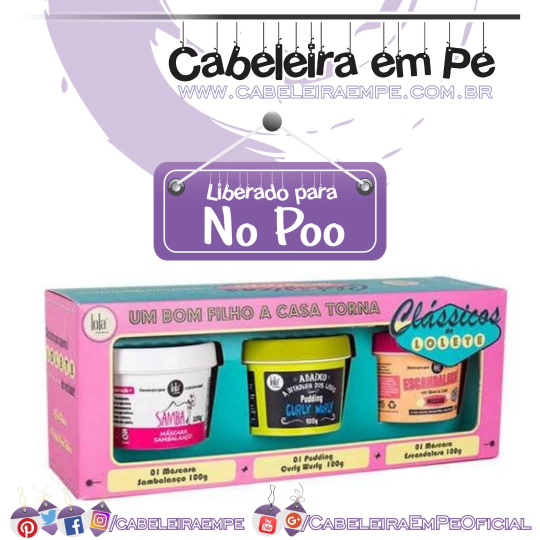 Clássicos de Lolete (Máscara Sambalanço, Pudding Curly Wurly e Máscara Escandalosa) - Lola (No Poo)