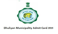 Dhuliyan Municipality Admit Card