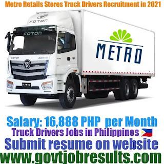 Metro Retail Stores Truck Driver Recruitment 2021-22
