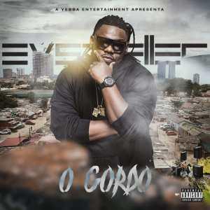 Dj EVSTIFLLER - O Gordo (EP)[Download Mp3]