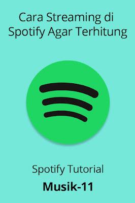 cara streaming di spotify agar terhitung