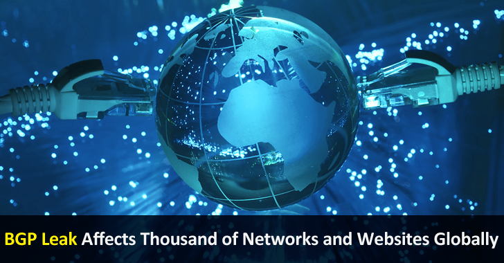 Major BGP Leak Affects Thousand of Networks and Websites Globally