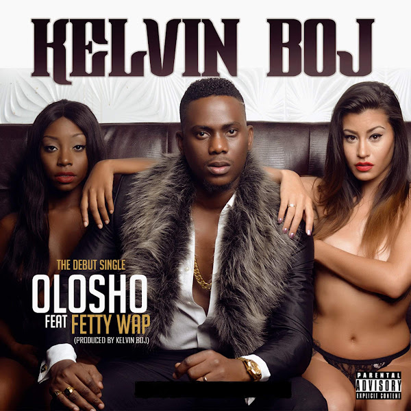Kelvin Boj - Olosho (feat. Fetty Wap) - Single Cover