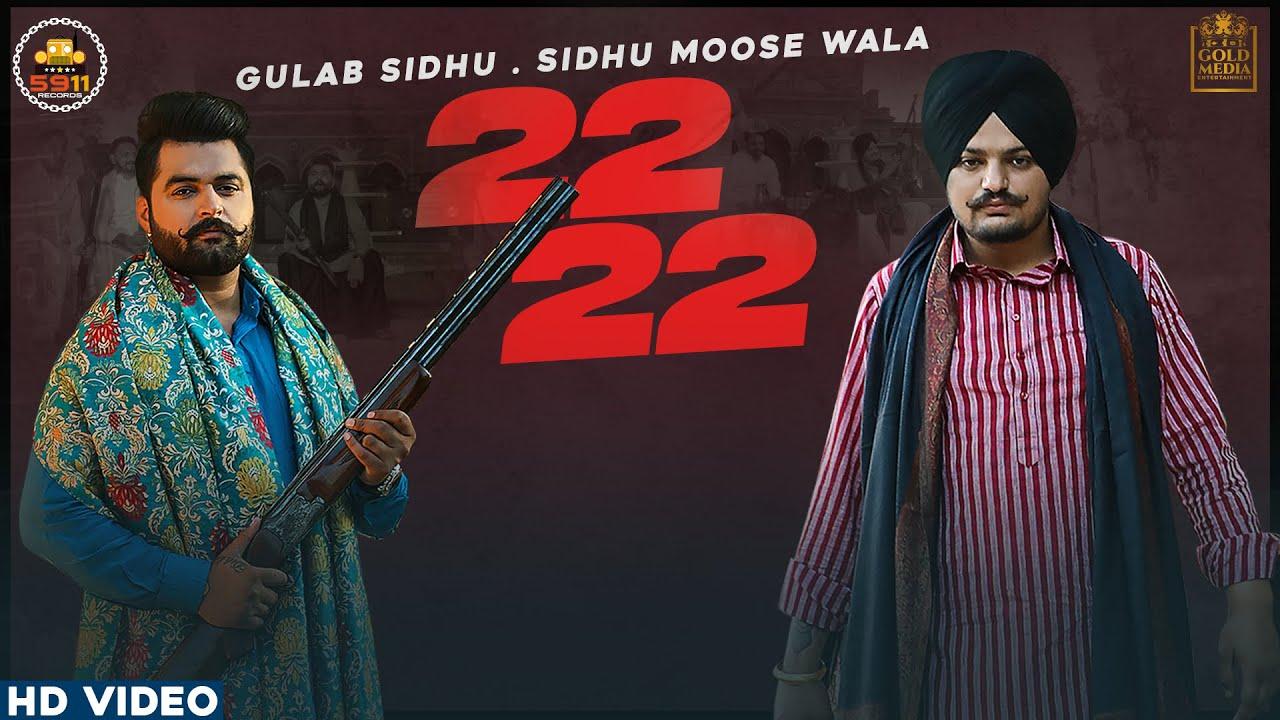 22 22 Lyrics Gulab Sidhu X Sidhu Moose Wala