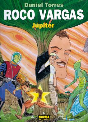 Roco Vargas - Júpiter - Daniel Torres edita Norma editorial