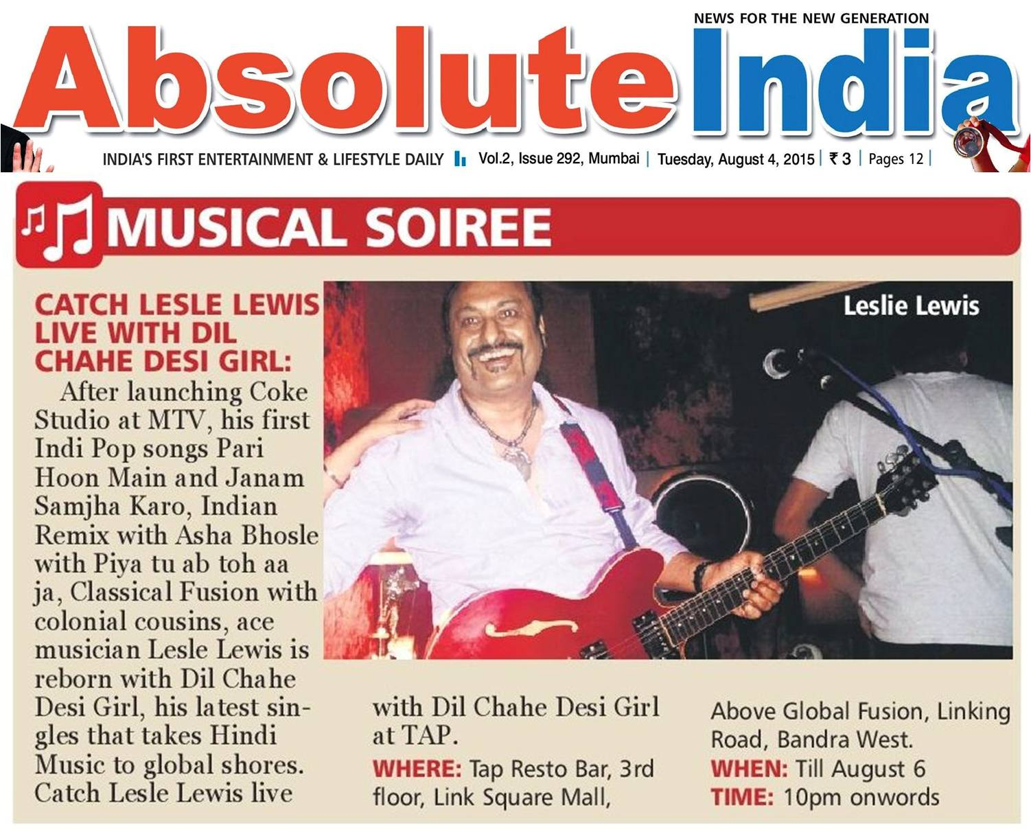His Latest Singles That Takes Hindi Music To Global Ss Catch Lesle Lewis Live With Dil Chahe Desi At Tap Resto Bar Bandra West