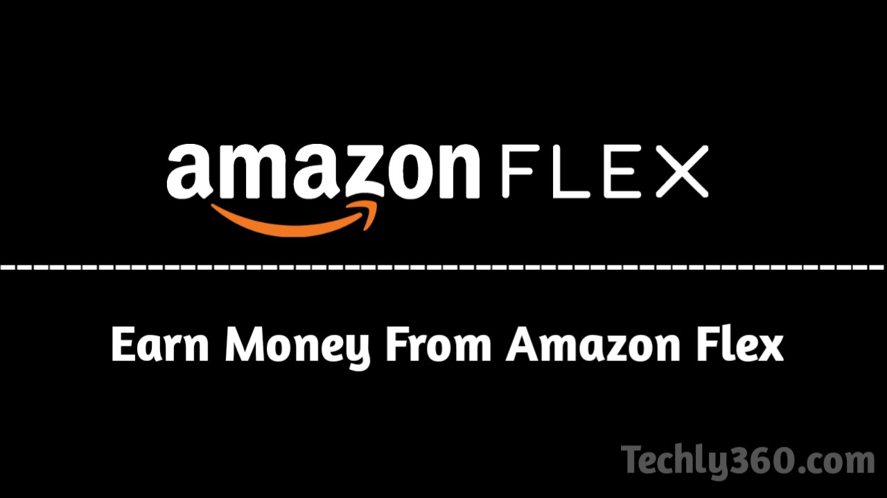 Earn Money From Amazon Flex-Amazon Flex Se Paisa Kaise Kamaye,amazon flex Service by amazon,Flex Service in India,Amazon Affiliate,