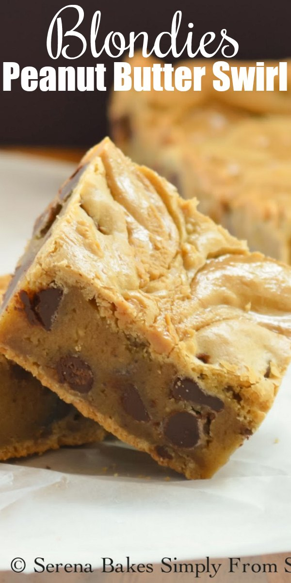 Blondies with Peanut Butter Swirl are the most delicious dessert bar recipe! A toffee flavored brown butter Blondie makes the base loaded with chocolate chips from Serena Bakes Simply From Scratch.