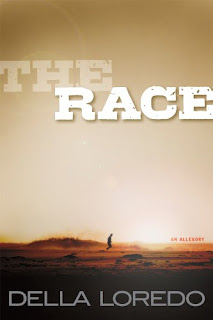 The Race An Allegory - a Religious and Inspirational Fiction by Della Loredo