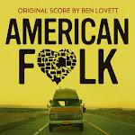 Lovett - American Folk (Original Motion Picture Score) Cover
