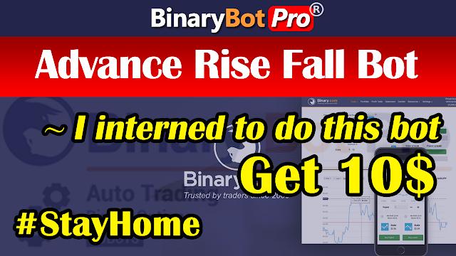 Advance Rise Fall Bot Strategy (21-Apr-2020) | Binary Bot