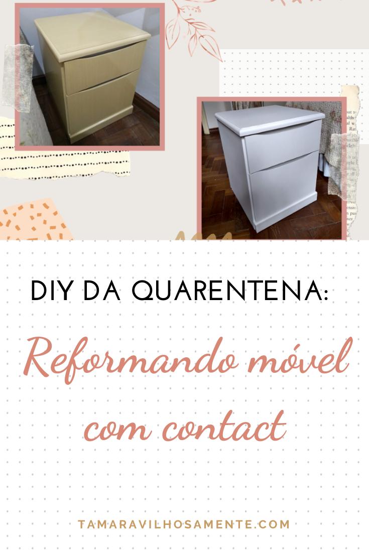 diy-quarentena-reformando-gaveteiro-papel-contact-tamaravilhosamente