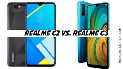 Realme C3 Vs. Realme C2| क्या Realme C3 है? परफेक्ट अपग्रेड।