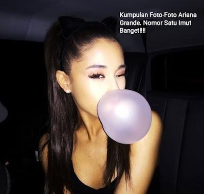 Kumpulan Foto Ariana Grande