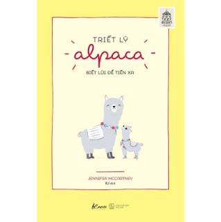 Triết Lý Alpaca - Biết Lùi Để Tiến Xa ebook PDF EPUB AWZ3 PRC MOBI