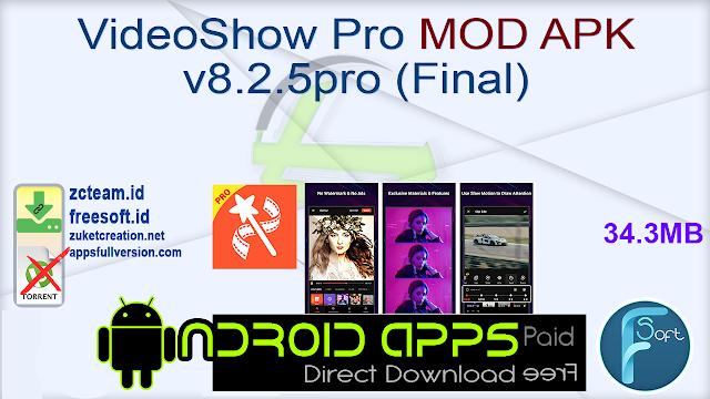 VideoShow Pro MOD APK v8.2.5pro (Final)