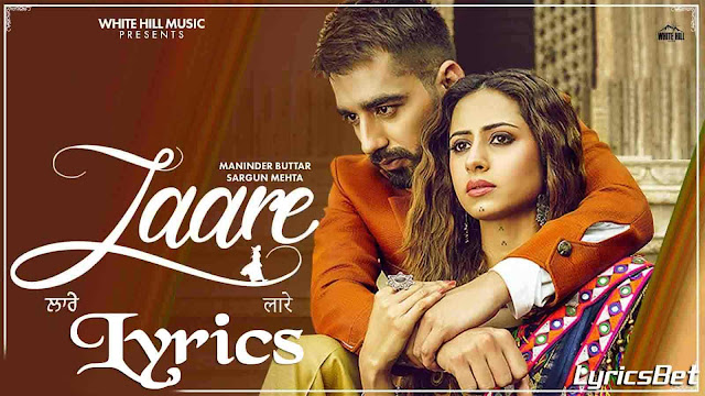 Laare Lyrics Maninder Buttar