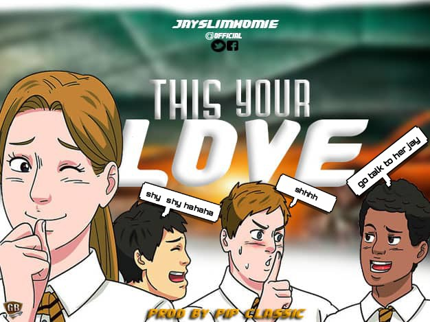 DOWNLOAD: Jayslimhomie - For Your Love (Prod. by Pip Classic)