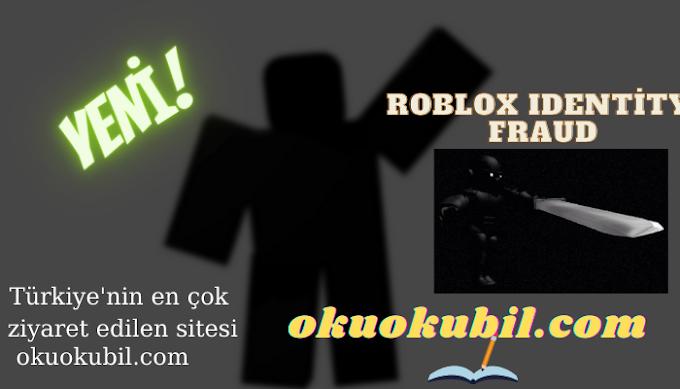 Roblox Identity Fraud Script Kimlik Dolandırıcılığı Son Sürüm 2021