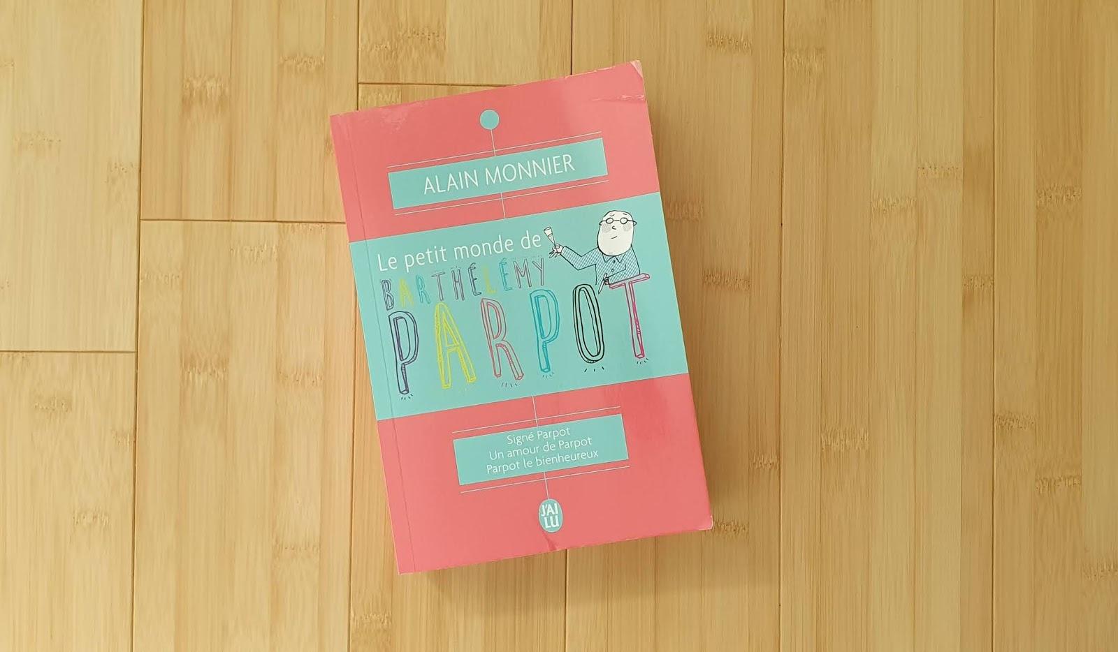 Mon avis sur le livre la Vie de Barthélémy Parpot d'Alain Monnier