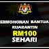 Permohonan Bantuan Kuarantin RM100 sehari - NADMA