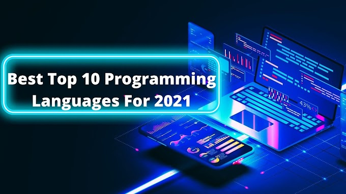 Best Top 10 Programming Languages For 2021 | Popular Programming languages in 2021