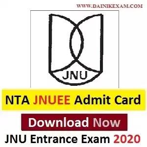 NTA JNUEE Admit Card 2020 Download Name Wise NTA JNU Entrance Exam Admit Card Hall Ticket 2020, Dainik Exam com